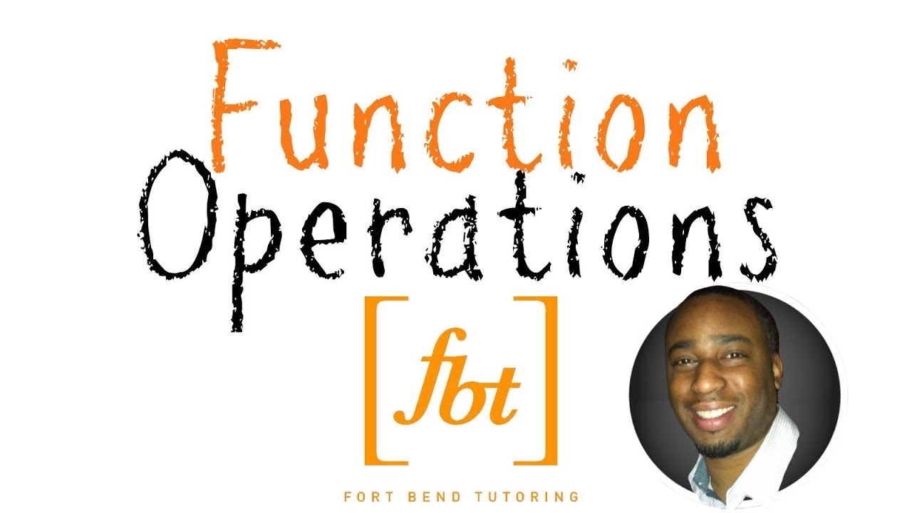 Function Operations Fbt Operations On Functions
