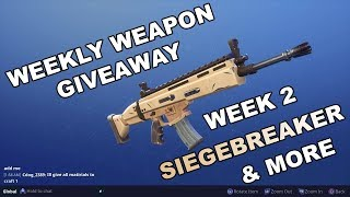 Weekly Weapon Giveaway Week 2 (Siegebreaker) - Fortnite (Save the World)