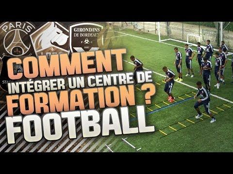 COMMENT INTÉGRER UN CENTRE DE FORMATION   FOOTBALL