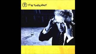 The Thought - Every Single Day (Track 1 from Self Titled album, 1985)