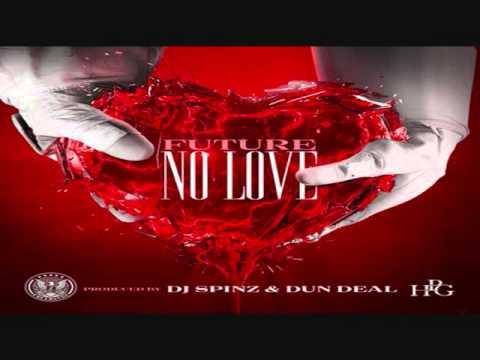 Future - No Love (HPG 2 Mixtape)