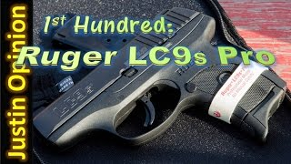 Ruger LC9s Pro - 1st Hundred