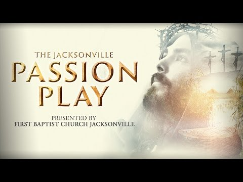 Jacksonville Passion Play 2016