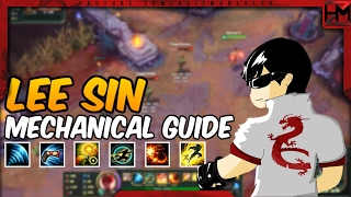 LEE SIN MECHANICS GUIDE | BECOME THE NEXT LEE SIN GOD - League of Legends