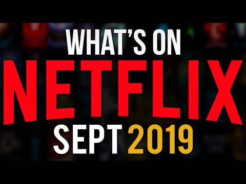 The Best Stuff Coming To Netflix In September 2019