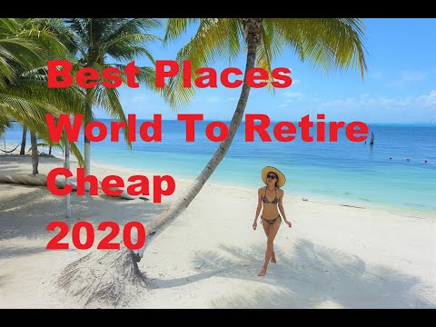 Best Places in Entire World to Retire Early Cheap in 2020