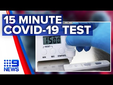 Coronavirus: 15 Minute COVID-19 Test Coming To Australia   Nine News Australia