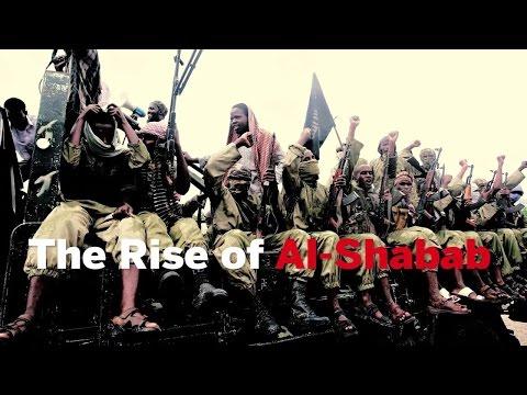 The Rise Of Al Shabab In Somalia