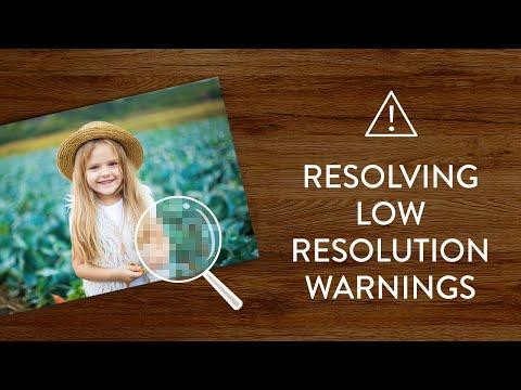 Resolving Low Resolution Warnings On Snapfish Com