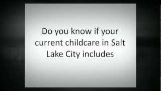 Does your current childcare in Salt Lake City includes effective early learning skills?