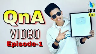 First QnA Video || Questions And Answers || 250k Subscribers Special || Durjoy Ahammed Saney
