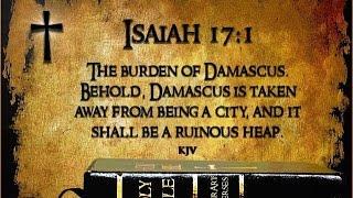 End Times News: Rapture Alert: Isaiah 17: Assad Collapse Near As Rebels, ISIS Advance