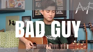 bad guy - Billie Eilish - Cover (fingerstyle guitar) Andrew Foy