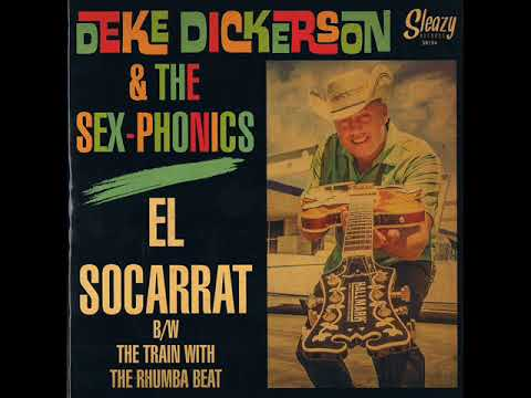 Deke Dickerson - The Train With The Rhumba Beat