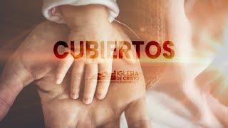 """""""Cubiertos"""" //Pr. Sebastián Palermo // Congregación Nueva Mente"""