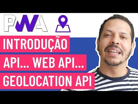 Curso PWA #23 - API, Web API e Geolocation API
