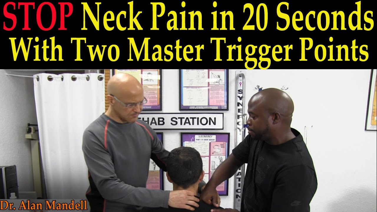 stop neck pain in 20 seconds with two master trigger points dr stop neck pain in 20 seconds with two master trigger points dr mandell