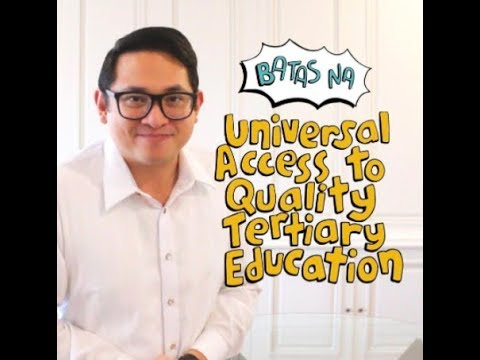 NAISABATAS NA: Universal Access Quality Tertiary Education Act