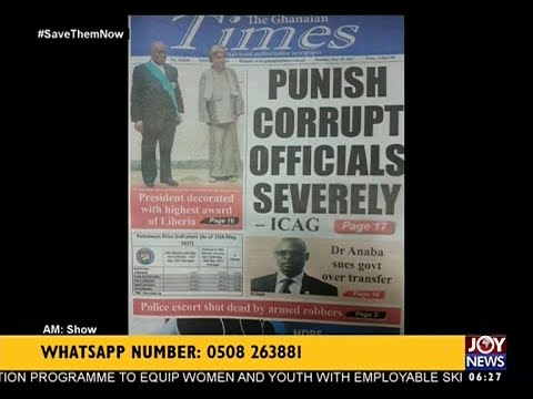 AM Show Newspaper Headlines on JoyNews (29-5-17)