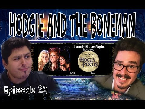 Hodgie and the Boneman Ep. 24: We Put A Spell On You! And Now You're Mine