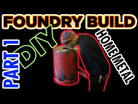 DIY Homemade metal foundry furnace * PART ONE * The outer shell