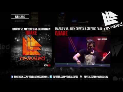 Marco V vs. Alex Guesta & Stefano Pain - Quake (Exclusive Preview)