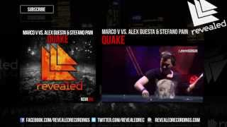 Marco V vs. Alex Guesta & Stefano Pain - Quake (Exclusive Preview)