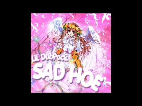 Lil Dubpack ~ Sad Hoe 💁🏼♀️💚 ( Prod. Nape )