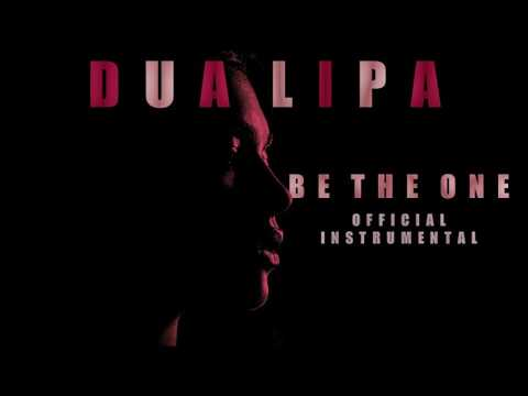 Dua Lipa - Be The One (Official Instrumental)