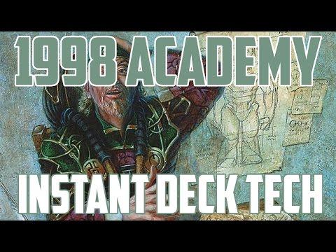 Instant Deck Tech: 1998 Academy (Historical Standard)
