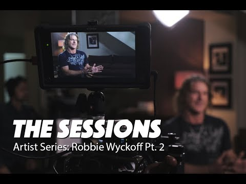 Vocalist & Recording Artist  Part 2 of 2 - Robbie Wyckoff for The Sessions ARTIST SERIES
