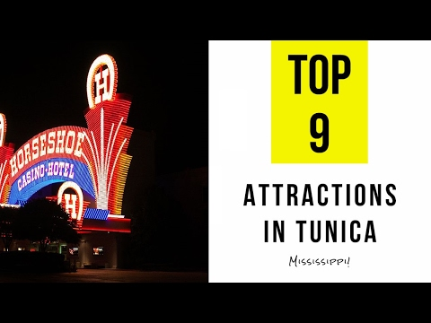 Top 9. Best Tourist Attractions in Tunica - Mississippi
