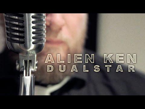 Alien Ken - Dualstar (studio Music Video)