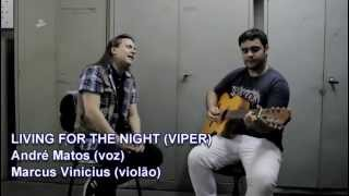 André Matos e Marcus Vinicius - Living for the night (Acoustic)