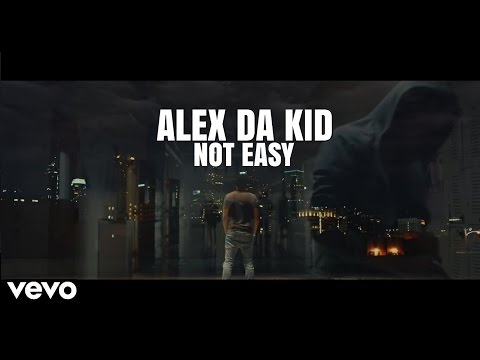 Alex Da Kid - Not Easy ft. X Ambassadors, Wiz Khalifa (Official Audio)