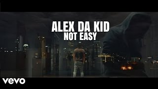Alex Da Kid - Not Easy ft. X Ambassadors, Wiz Khalifa (Official Audio)