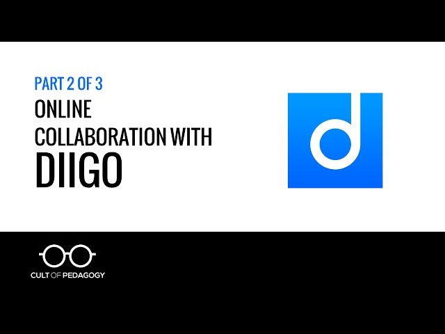 Online Collaboration with Diigo (Part 2 of 3)