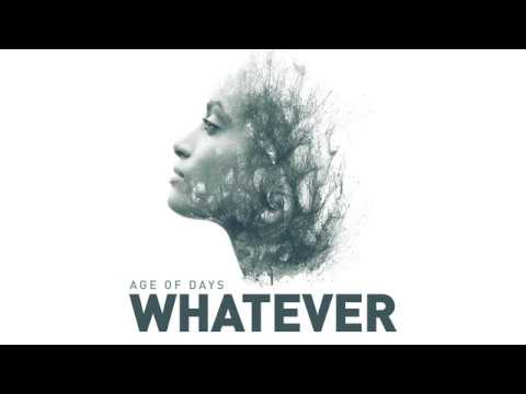 Age of Days - Whatever OFFICIAL AUDIO