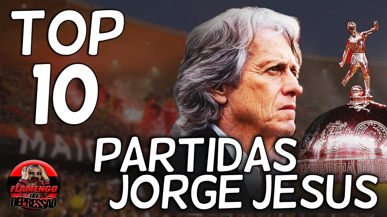 TOP 10 - PARTIDAS DO FLAMENGO DE JORGE JESUS