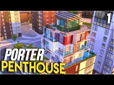 The Sims 4 Build || The Porter Penthouse || PT 1