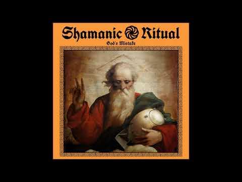 Shamanic Ritual - God's Mistake (Full Album 2019) Mp3
