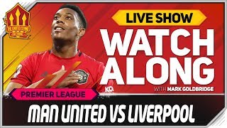 MANCHESTER UNITED vs LIVERPOOL | With Mark Goldbridge LIVE