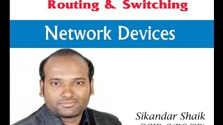 Network Devices - Video By Sikandar Shaik || Dual CCIE (RS/SP) # 35012