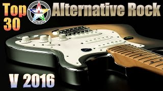 Top 30 Alternative Rock V 2016 Oct.-Dec. [HD, HQ]