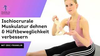 Die Ischiocrurale Muskulatur dehnen & Beweglichkeit der Hüfte verbessern - Franklin-Methode®