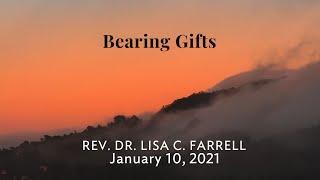 Bearing Gifts   Jan 10