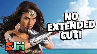Wonder Woman: Why There Will Never Be An Extended Cut