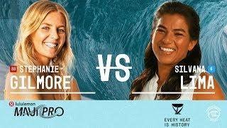Stephanie Gilmore vs. Silvana Lima - Round of 16, Heat 8 - lululemon Maui Pro W 2019