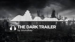 (Royalty Free Music) The Dark Trailer   Aggressive Suspenseful Cinematic Music for Movie Trailers