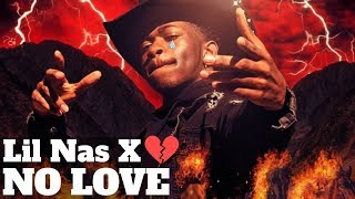 Lil Nas X - No Love (Lyric)